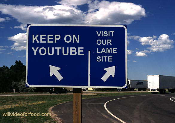visit our lame site instead of youtube (mock highway sign)