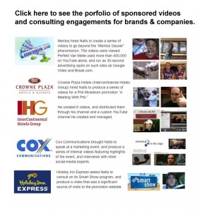 Clients for whom Nalts has done promotional videos, or consulting