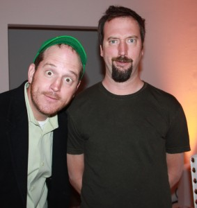 Tom Green and his BFF Nalts