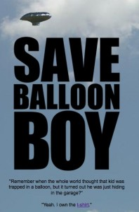Save Balloon Boy tshirt